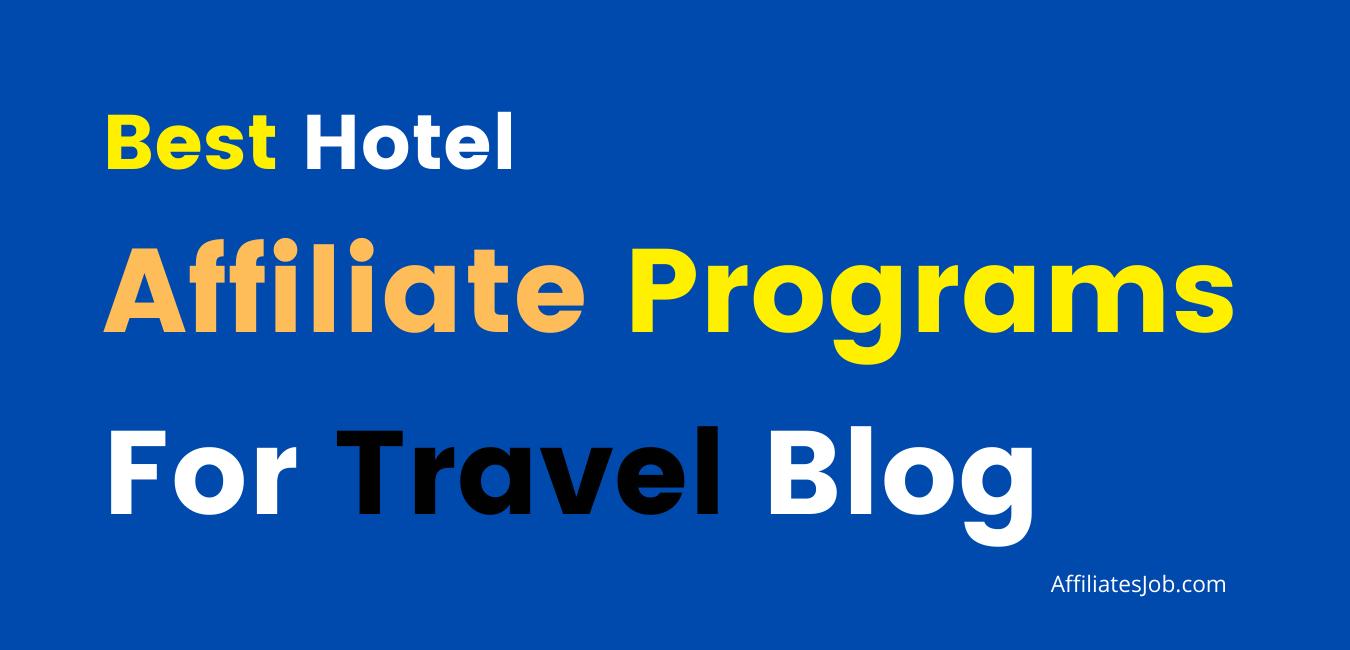 Hotel Affiliate Programs